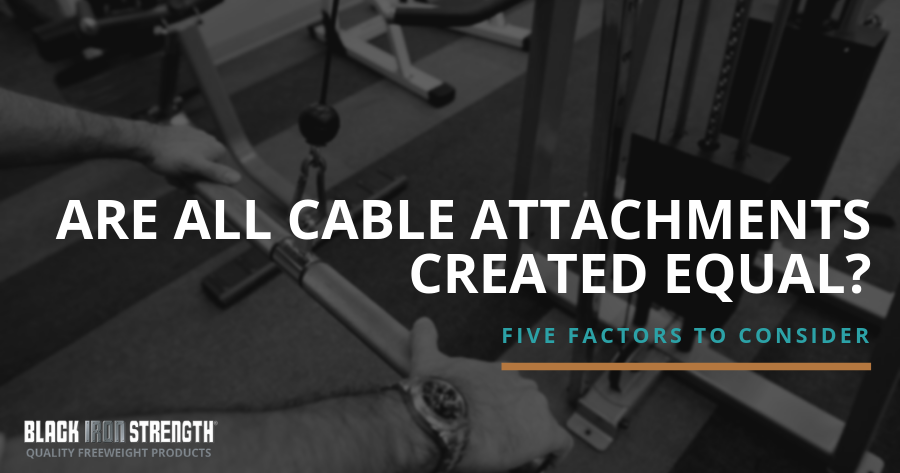 Five Factors to Consider when Purchasing Cable Attachments